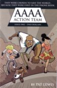 AAAA Action Team #1 by Pat Lewis