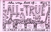 All-True Sometimes by Mary Jessica Hammes