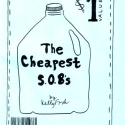 The Cheapest S.O.B.'s by Kelly Froh