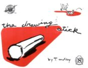 The Drawing Stick by Tom Motley