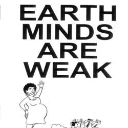 Earth Minds are Weak #1 by Justin J. Fox