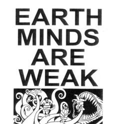 Earth Minds are Weak #3 by Justin J. Fox