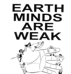 Earth Minds are Weak #4 by Justin J. Fox