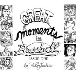 Great Moments in Baseball #1 by Molly Lawless