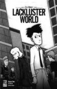 Lackluster World #2 by Eric Adams