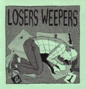 Losers Weepers #1 by J.T. Yost