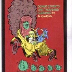Ogner Stump's Automotive Sorrows by Andrew Goldfarb