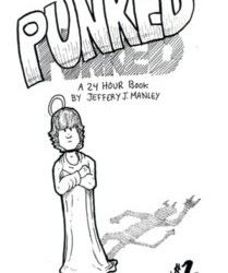 Punked by Jeffrey J. Manley
