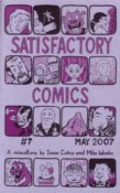 Satisfactory Comics #7 by Isaac Cates & Mike Wenthe