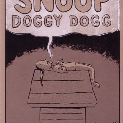 Tales of Good Ol' Snoop Doggy Dogg by J.T. Yost