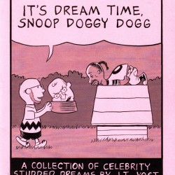 It&#8217;s Dream Time, Snoop Doggy Dogg by J.T. Yost