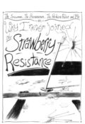 Why I Never Joined the Strawberry Resistance by Christopher Davis