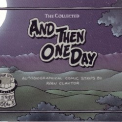 The Collected And Then One Day by Ryan Claytor