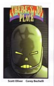There's No Place #2 by Corey Bechelli