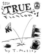 True Fiction #1 by Tom Motley