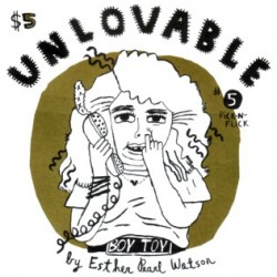Unlovable #5 by Esther Pearl Watson