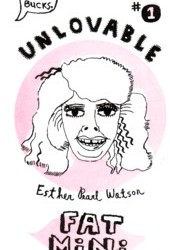 Unlovable Fat Pack by Esther Pearl Watson