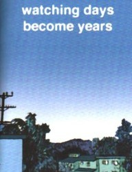 Watching Days Become Years #1 by Jeff LeVine