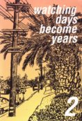 Watching Days Become Years #2 by Jeff LeVine