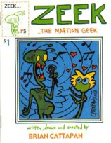 Zeek the Martian Geek #5 by Brian Cattapan