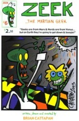 Zeek the Martian Geek #6 by Brian Cattapan
