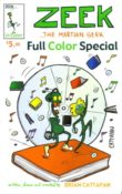 Zeek the Martian Geek Full Color Special by Brian Cattapan