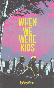 whenwewerekids1