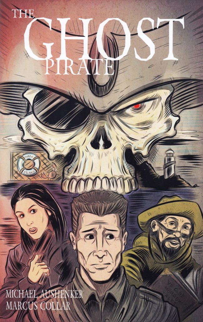 Aushenker, Michael & Collar, Marcus – The Ghost Pirate #1